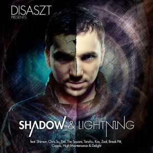 Disaszt – Shadow & Lightning
