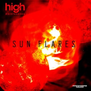 High Maintenance – Sun Flares