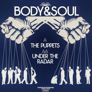 Body & Soul – The Puppets / Under the Radar