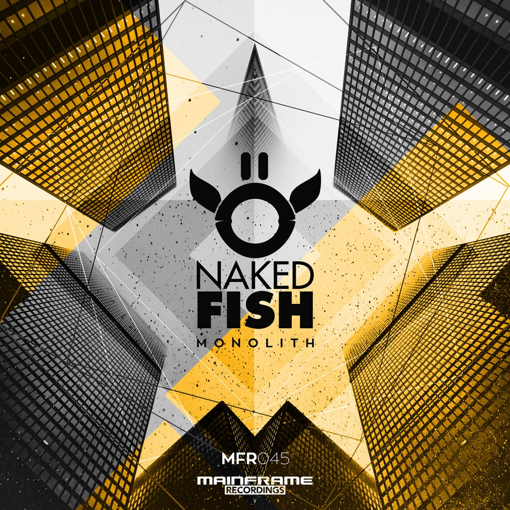 [MFR045] Naked Fish – Monolith is OUT NOW!