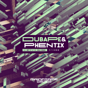 DubApe & Phentix – Get It / Silk Road