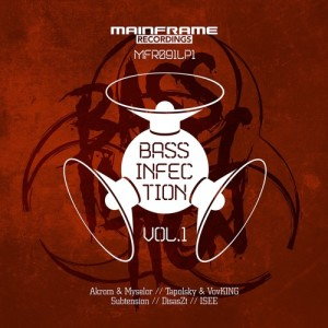 Bass Infection Vol. I (OUT NOW)