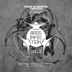 Bass Infection Vol. 3 (OUT NOW)