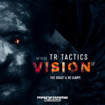 TR Tactics - Vision EP (OUT NOW)