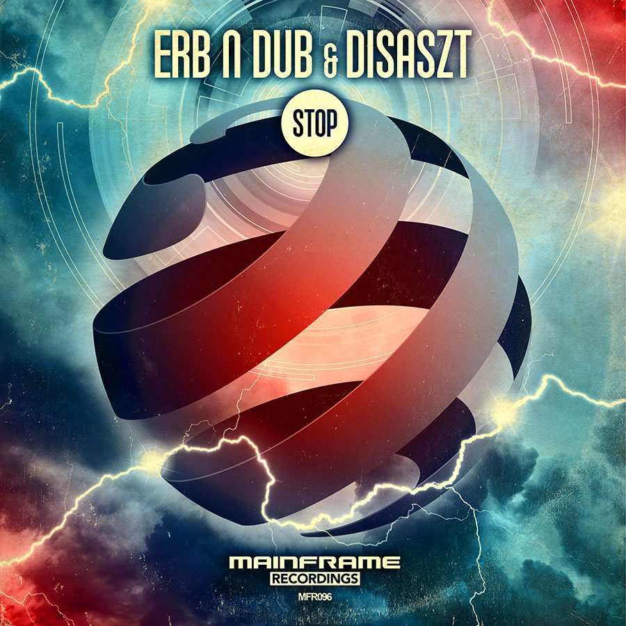 Erb N Dub & DisasZt – Stop (OUT NOW!)