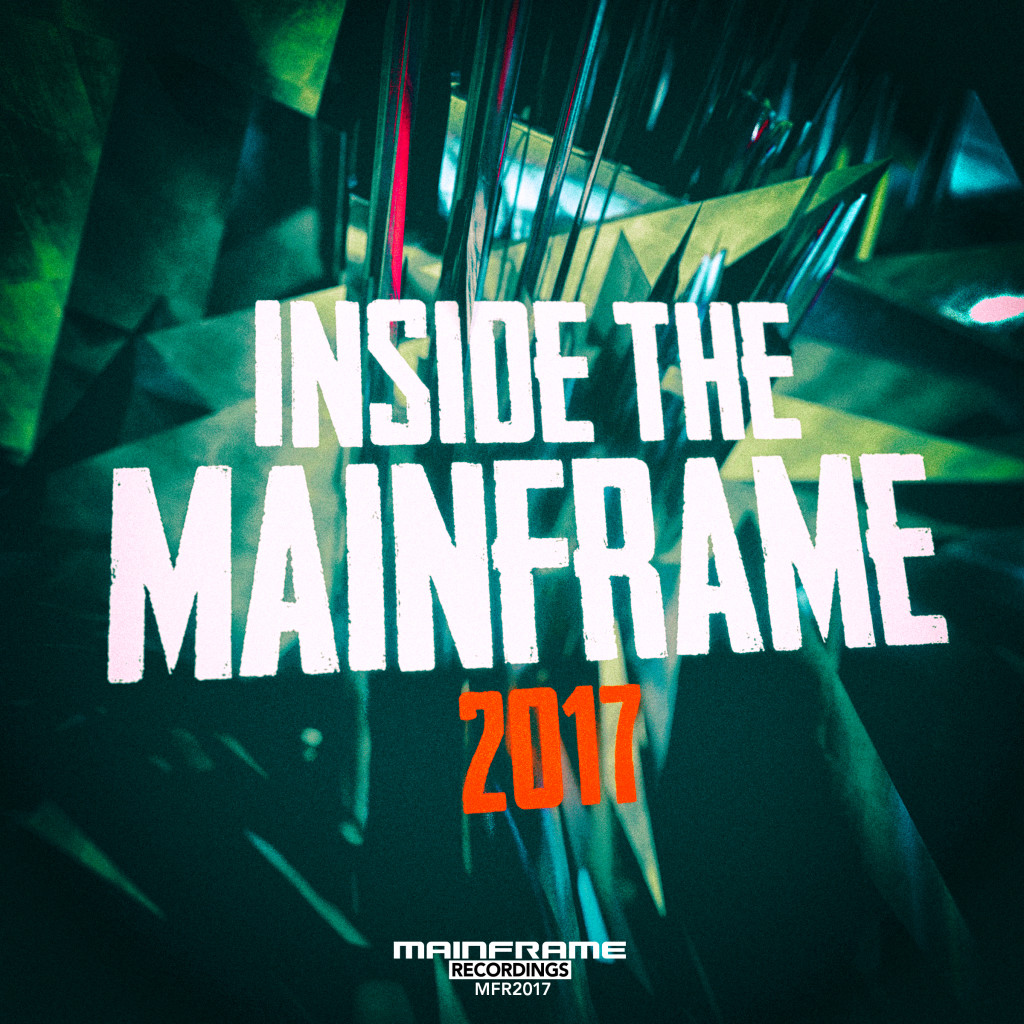 Inside The Mainframe 2017 – Continuous Album Mix by Twenty Freeze