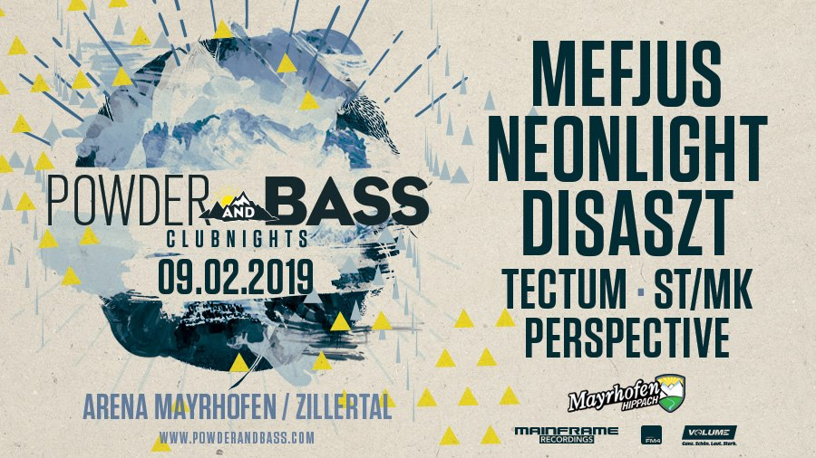 Powder & Bass Clubnight feat. Mefjus & Neonlight (09/02/2019)