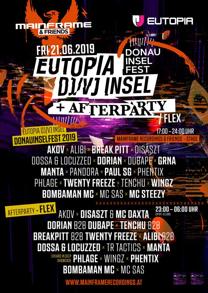 21/06/2019 – MAINFRAME RECORDINGS & Friends @ Eutopia DJ/VJ Insel am Donauinselfest 2019 + Afterparty @ Flex