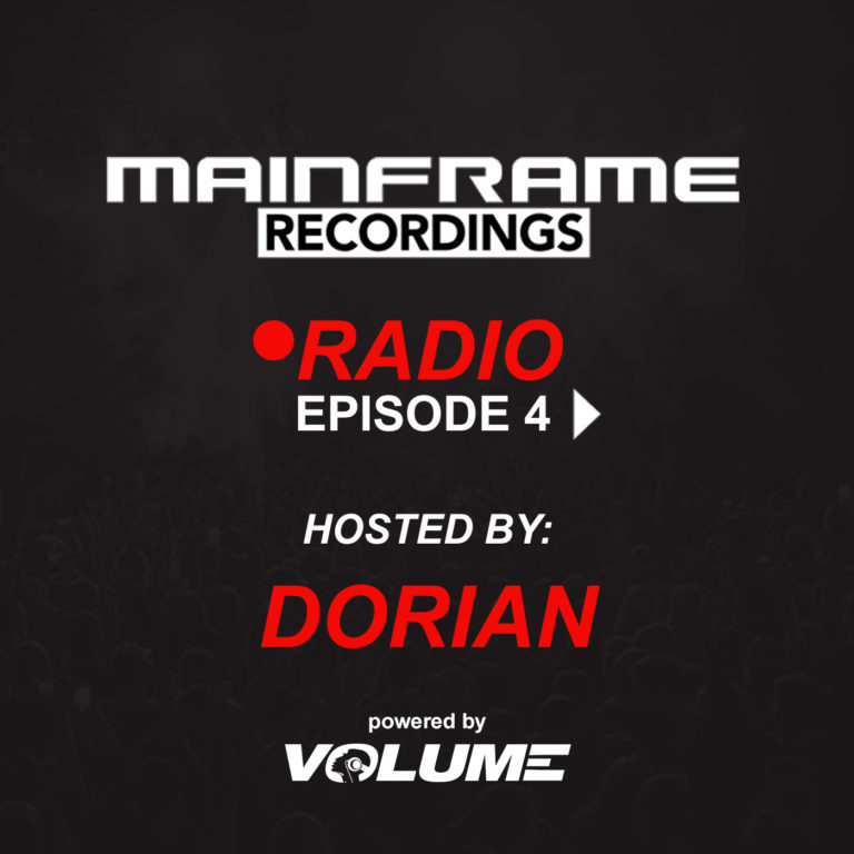 Mainframe Radio (Episode 4 – hosted by Dorian)