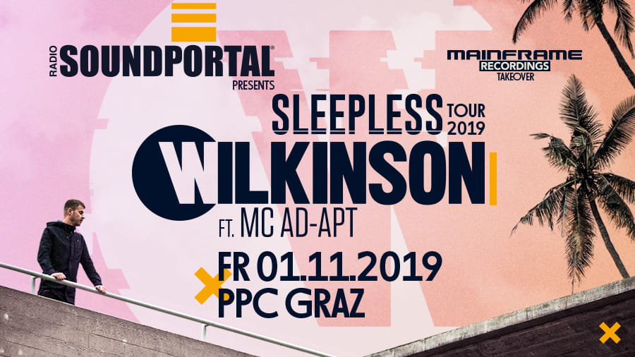 01/11/19 Soundportal & Mainframe Recordings pres. Wilkinson UK @ p.p.c. Graz