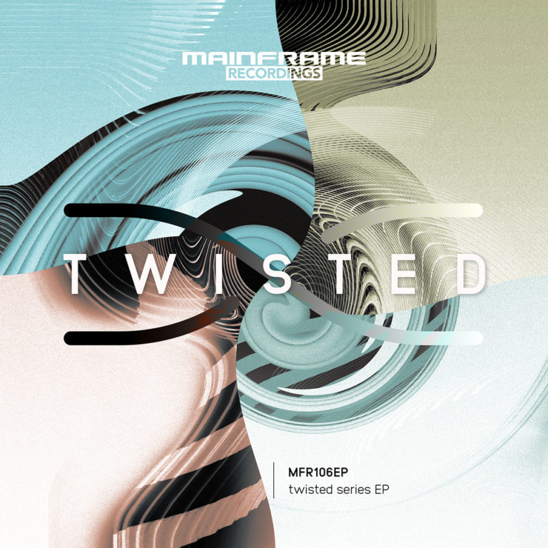 Various Artists – Twisted EP [MFR106EP] OUT NOW