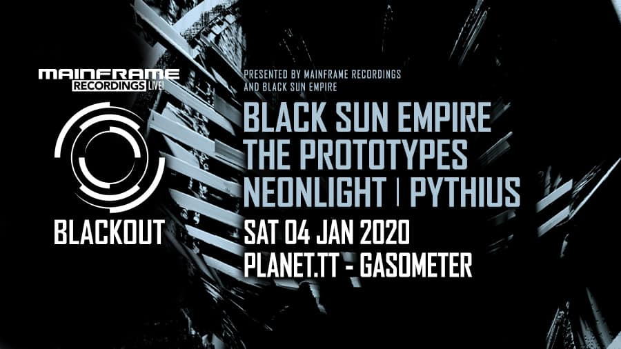 "04/01/20 – MAINFRAME RECORDINGS ""NEW ERA"" & Black Sun Empire pres. BLACKOUT NIGHT"
