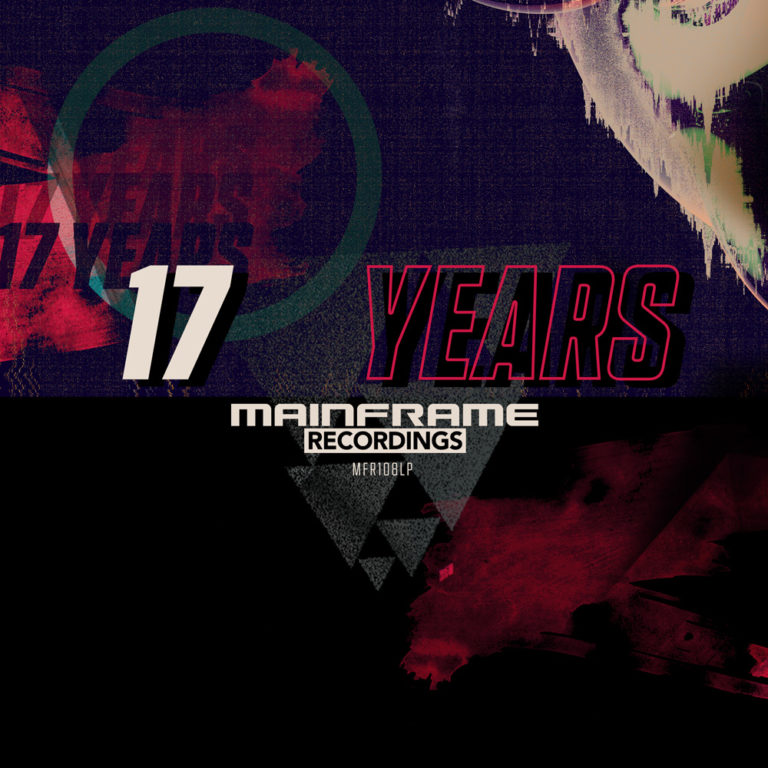 V/A – 17 Years of Mainframe [MFR108LP]