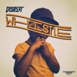 DisasZt - Whistle