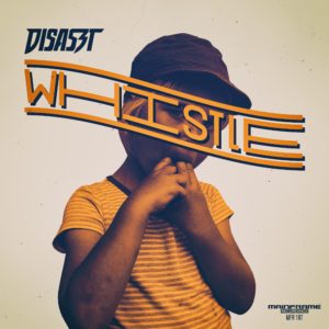 DisasZt – Whistle