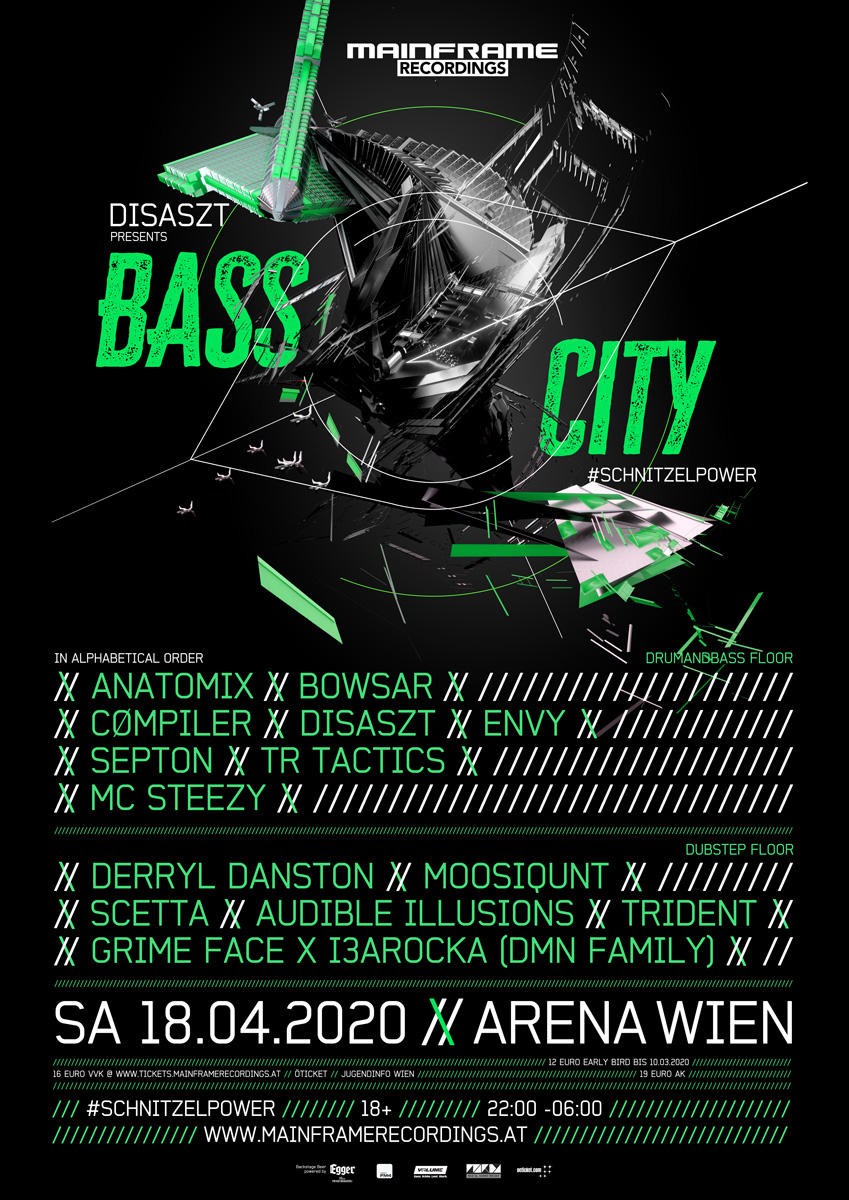 18/04/2020 // DISASZT pres. BASS CITY – the finest in Austrian Drum'n'Bass # SCHNITZELPOWER // Arena, Wien